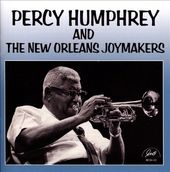 Percy Humphrey and the New Orleans Joy Makers