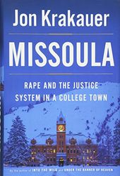 Missoula: Rape and the Justice System in a