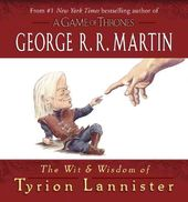 Game of Thrones: The Wit and Wisdom of Tyrion