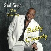 Soul Singer: The Best of Bobby Conerly