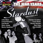 Big Band Classics - The War Years: Stardust &