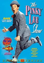 The Pinky Lee Show - Volume 1