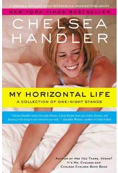 My Horizontal Life: A Collection of One-Night