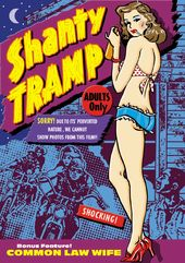 Shanty Tramp (1967) / Common Law Wife (1963)