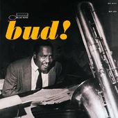 The Amazing Bud Powell, Volume 3: Bud! [Expanded]