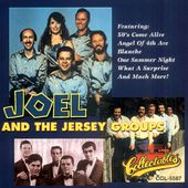 Joel & The Jersey Groups