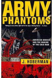 An Army of Phantoms: American Movies and the