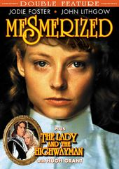 Mesmerized (1986) / The Lady And The Highwayman