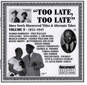 Too Late, Too Late, Volume 9: 1922-1945