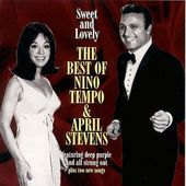 Sweet and Lovely: The Best of Nino Tempo & April