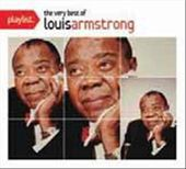 Playlist: the Very Best of Louis Armstrong