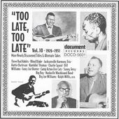 Too Late, Too Late, Volume 10: 1926-1951