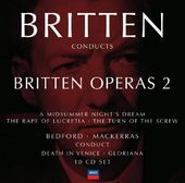 Britten Conducts Britten: Operas, Volume 2