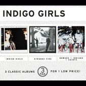 Indigo Girls / Strange Fire / Nomads Indians