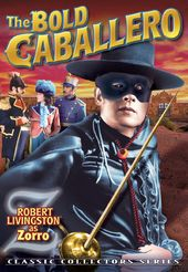 Zorro - The Bold Caballero
