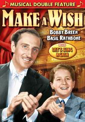 Bobby Breen Musical Double Feature: Make A Wish