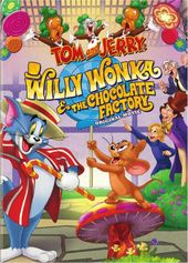 Tom and Jerry: Willy Wonka and the Chocolate