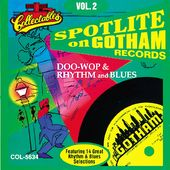 Spotlite On Gotham Records, Volume 2