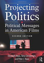 Projecting Politics: Political Messages in