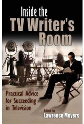 Inside the TV Writer's Room: Practical Advice for