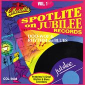 Spotlite On Jubilee Records, Volume 1