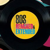 80s Remixed & Extended (3-CD)