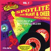 Spotlite On Blast and Cheer Records, Volume 1