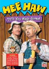 Hee Haw: Pfft! You Was Gone! (2-DVD)