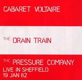 Drain Train / The Pressure Company: Live In