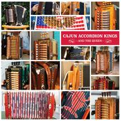 Cajun Accordion Kings (And the Queen)