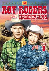 Roy Rogers With Dale Evans - Volume 8