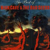 Best of Nick Cave & Bad Seeds [Import]