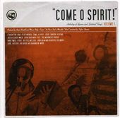 Come O Spirit! Anthology Of Hymns And Spiritual