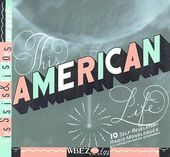 This American Life: Lies, Sissies & Fiascoes