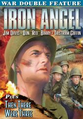 Iron Angel (1964) / Then There Were Three (1961)