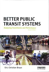 Better Public Transit Systems: Analyzing