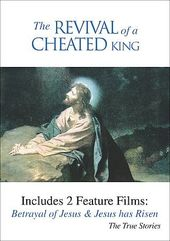 The Revival of a Cheated King - Betrayal of Jesus