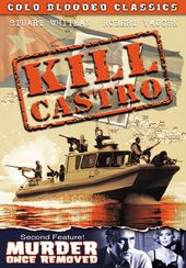 Kill Castro (1980) / Murder Once Removed (1971)