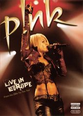Pink: Live in Europe (Uncut)