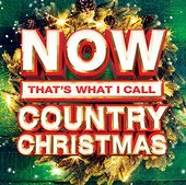 Now That's What I Call Country Christmas (2-CD)