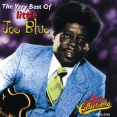 The Very Best of Little Joe Blue