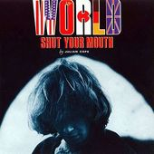 World Shut Your Mouth (2-CD)