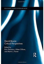David Bowie: Critical Perspectives (Routledge