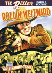 Tex Ritter Double Feature: Rollin' Westward