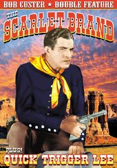Bob Custer Double Feature: The Scarlet Brand