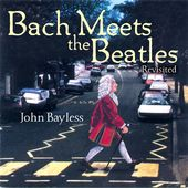 Bach Meets the Beatles: Revisited