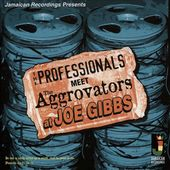 The Professionals Meet the Aggrovators at Joe