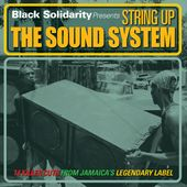 Black Solidarity Presents String Up the Sound