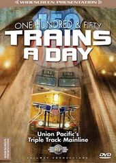 Trains - One-Hundred & Fifty Trains A Day: Union