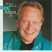 Very Best of Rex Allen Jr.